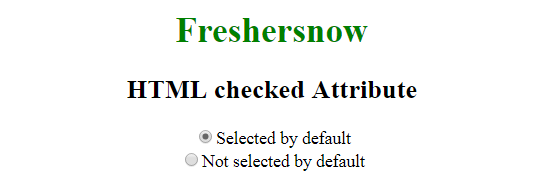 HTML checked attribute for radio button